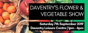 Daventry's Annual Flower and Vegetable Show 2019