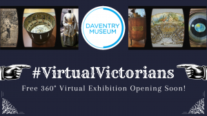Daventry Museum Exhibition News: #VirtualVictorians